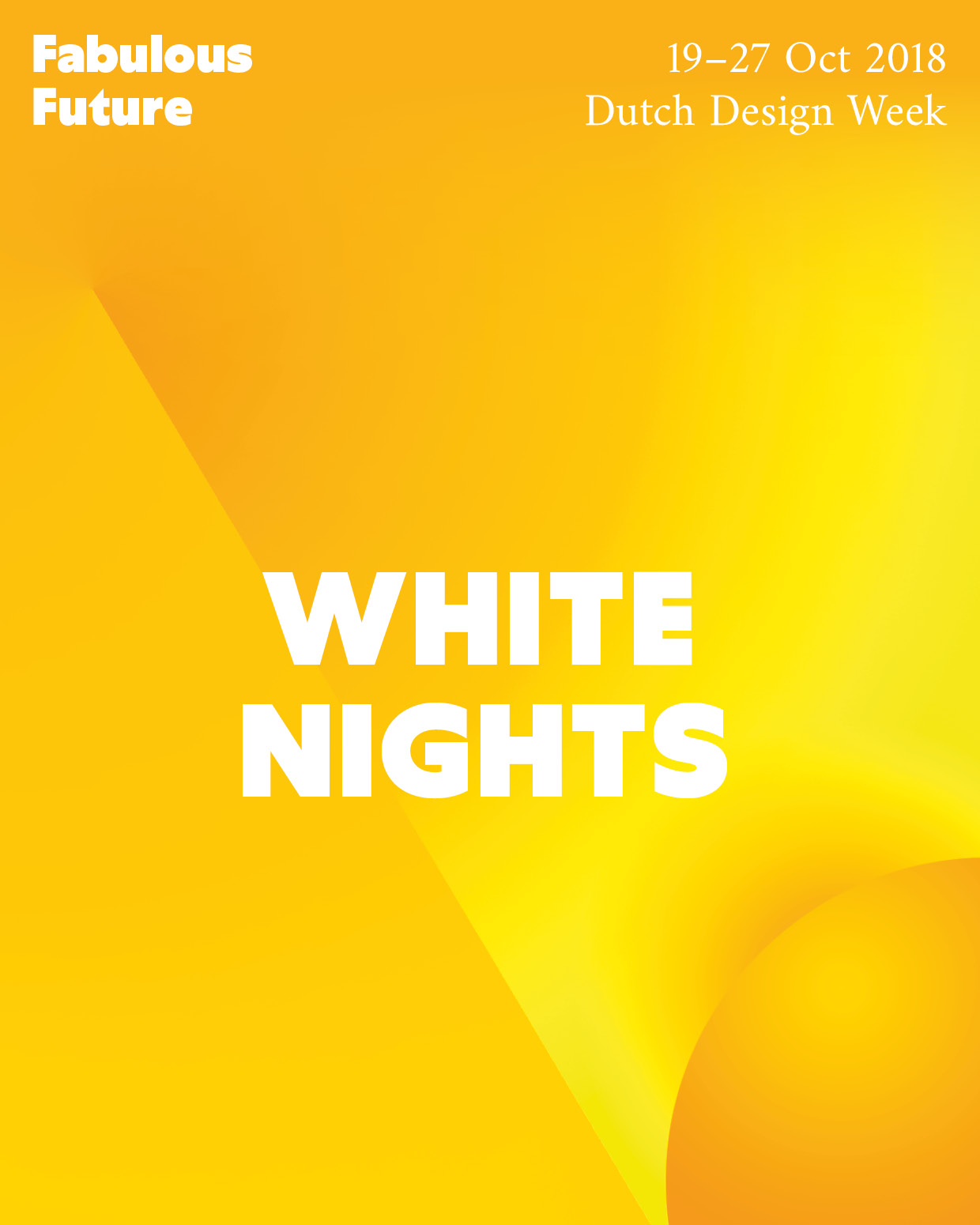 Fabulous Future White Nights